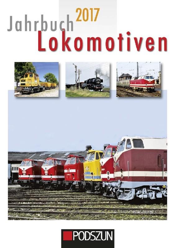 jahrbuch lokomotiven 2017 lkw modelle traktoren modelle. Black Bedroom Furniture Sets. Home Design Ideas