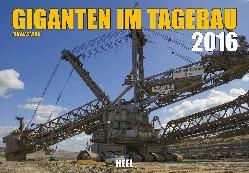 Giganten im Tagebau 2016