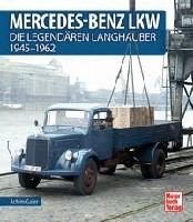 MB- LKW - Die legendären Langhauber