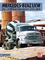 MB- LKW - Die unvergessenen Kurzhauber