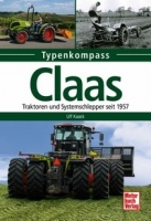 Claas - Traktoren und Geräteträger seit