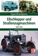 Eilschlepper und Straßenzugmaschinen - 1
