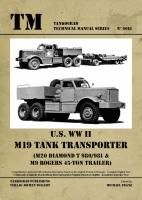 U.S. WW II M19 Tank Transporter